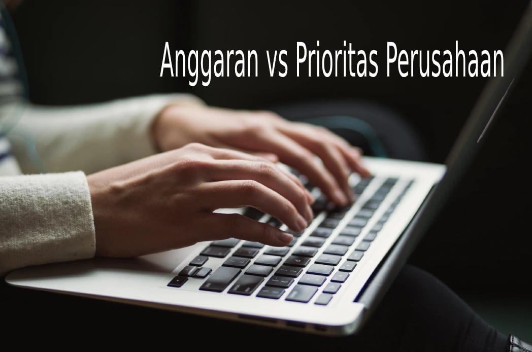 Anggaran vs Prioritas Perusahaan