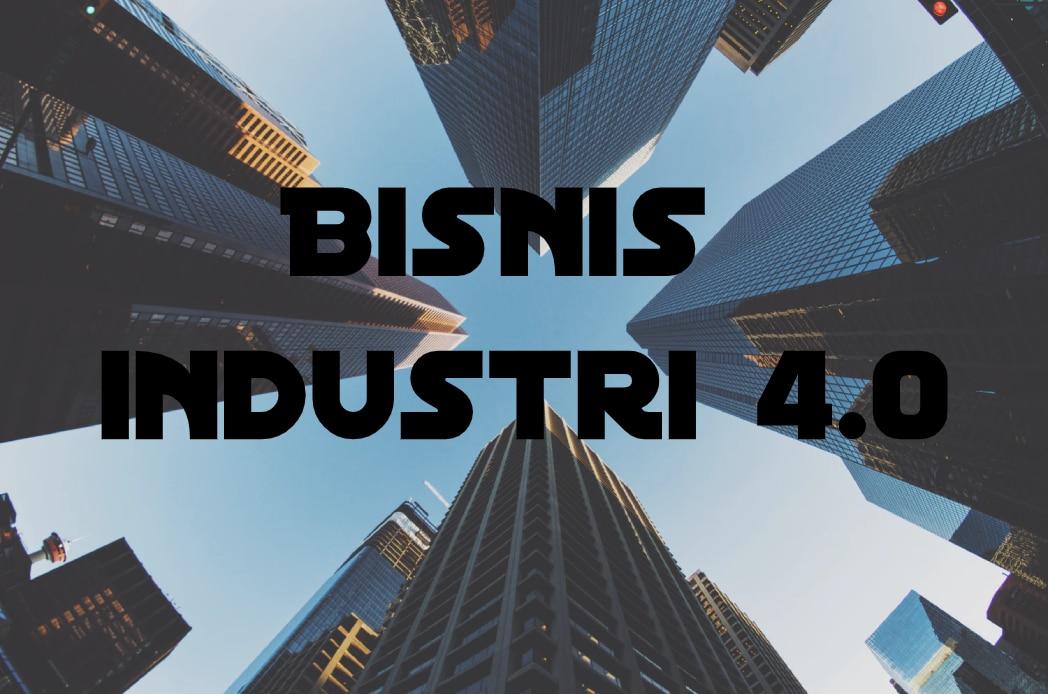 bisnis industri 4.0